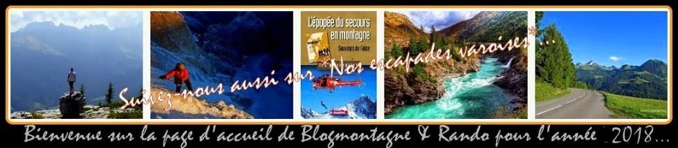 ➽ Blogmontagne (page d'accueil) * récits randos * photos/diaporamas ♪♫/vidéos/itinéraires ~