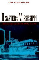 http://www.barnesandnoble.com/w/disaster-on-the-mississippi-gene-eric-salecker/1000446000?ean=9781557507396
