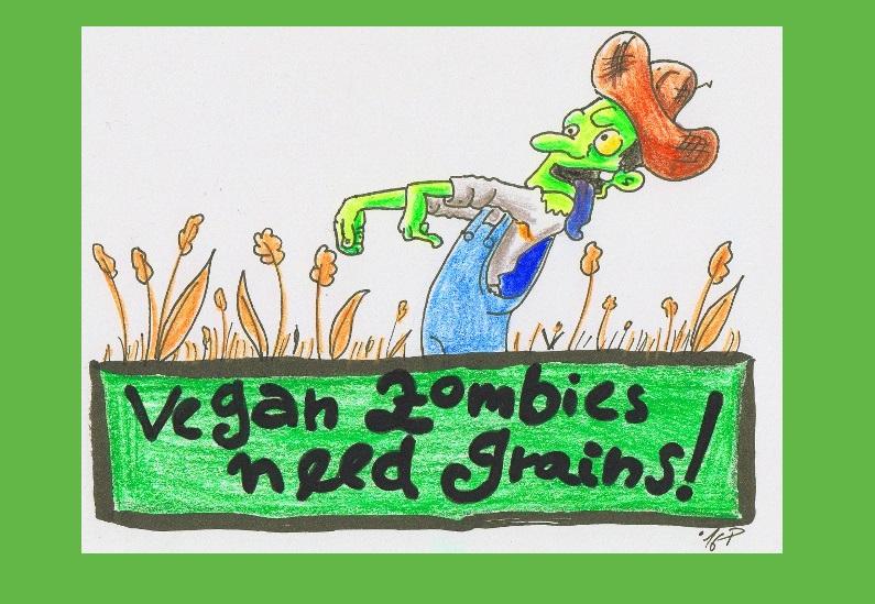 Vegan Zombies Need Grains!!