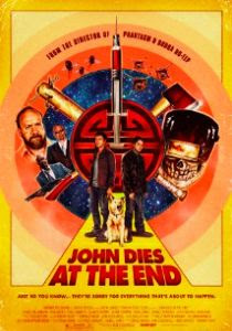 watch JOHN DIES AT THE END 2012 movie streaming online free no surveys no registration watch movies online free streams movies posters