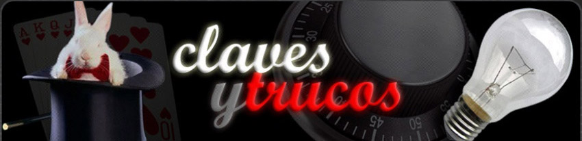 Claves y Trucos