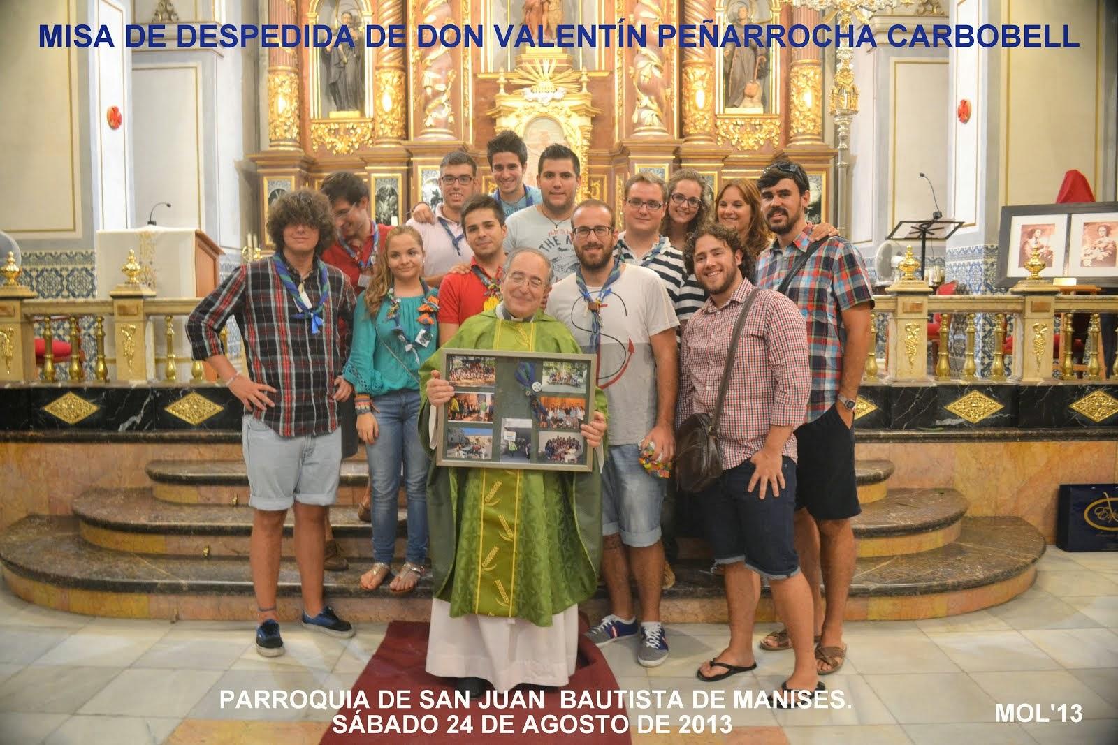 MISA DE DESPEDIDA DE DON VALENTÍN PEÑARROCHA CARBONELL, 24.08.2013