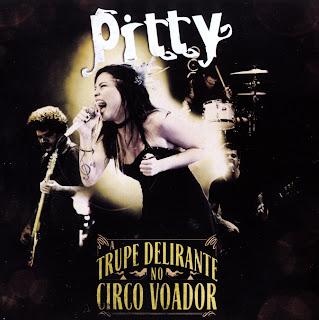 Pitty – Trupe Delirante No Circo Voador