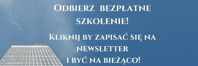 Zapisz się na newsletter, otrzymuj informacje o nowych wpisach i odbierz szkolenie!