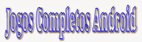 Jogos Completos Android