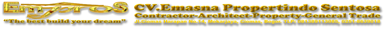 CV.EMPROS (CV.EMasna PROpertindo Sentosa) kontraktor handal terpercaya Phone:081389113085