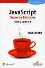 JavaScript. Seconda Edizione. Guida pratica. I portatili