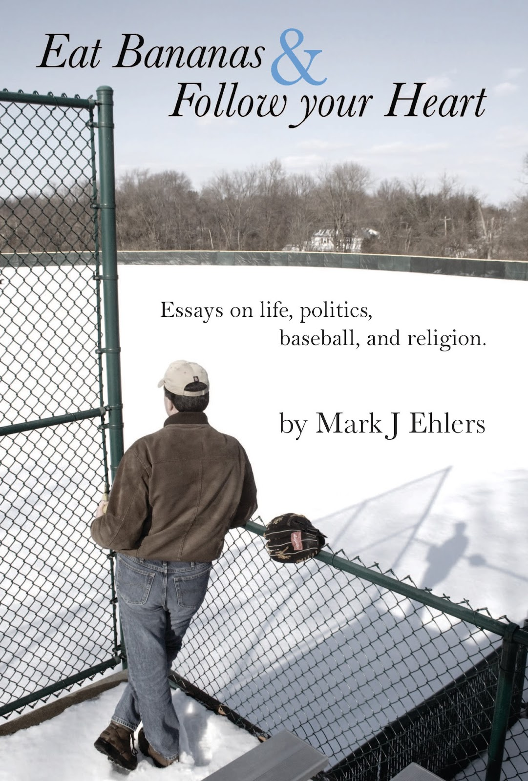 Ehlers On Everything Book Announcement Eat Bananas And Follow  Book Announcement Eat Bananas And Follow Your Heart By Mark J Ehlers Interview Essay Paper also An Essay On Science  Topics For High School Essays
