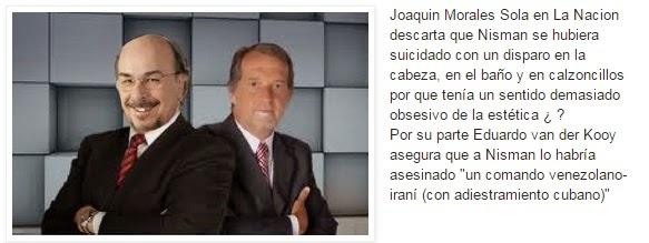 Nisman: las teorias del Juaco y Van der Kooy