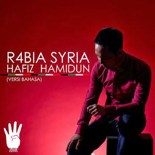 Hafiz Hamidun - R4bia Syria MP3
