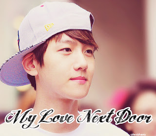 My Love Next Door Part 4 ff nc exo baekhyun