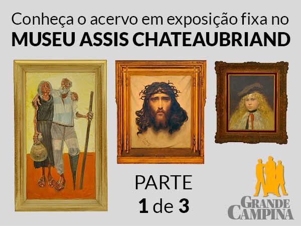 Exposição fixa no Museu Assis Chateaubriand, em Campina Grande