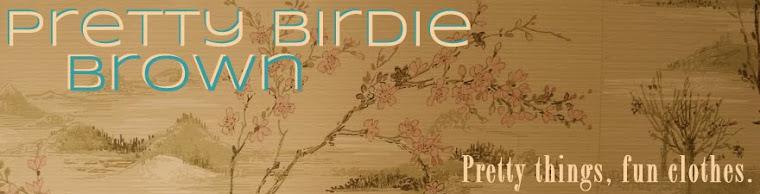 Pretty Birdie Brown