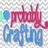 Probably Crafting