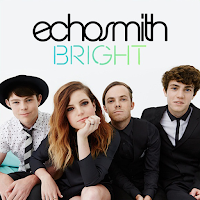 ECHOSMITH - BRIGHT