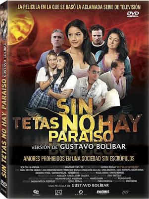 Sin Tetas No Hay Paraiso La Pel%C3%ADcula 2010 Espanol Latino DVDRip Sin Tetas No Hay Paraíso (2010) Español Latino DVDRip