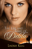 The Life and Times of Delila Blog Tour: Guest Post with Lindsay Klug