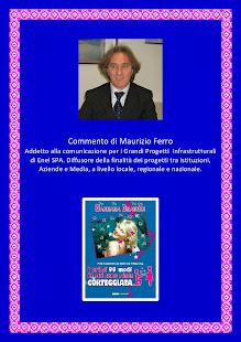 Commento di Maurizio Ferro Addetto alla comunicazione per i Grandi Progetti  Infrastrutturali di En