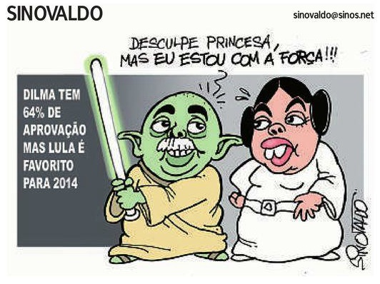 charge sinovaldo jornal nh dilma princesa leia lula mestre yoda