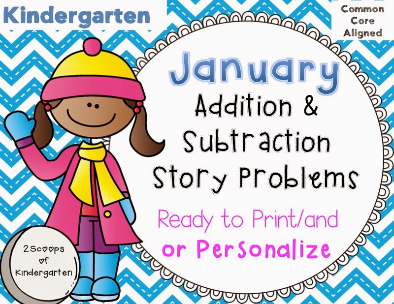 http://www.teacherspayteachers.com/Product/January-Add-Subtract-Story-Problems-Print-GoPersonalize-Common-Core-1616848