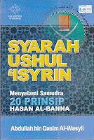 syarah ushul isyrin menyelami samudra 20 prinsip hasan al banna rumah buku iqro toko buku online buku islam