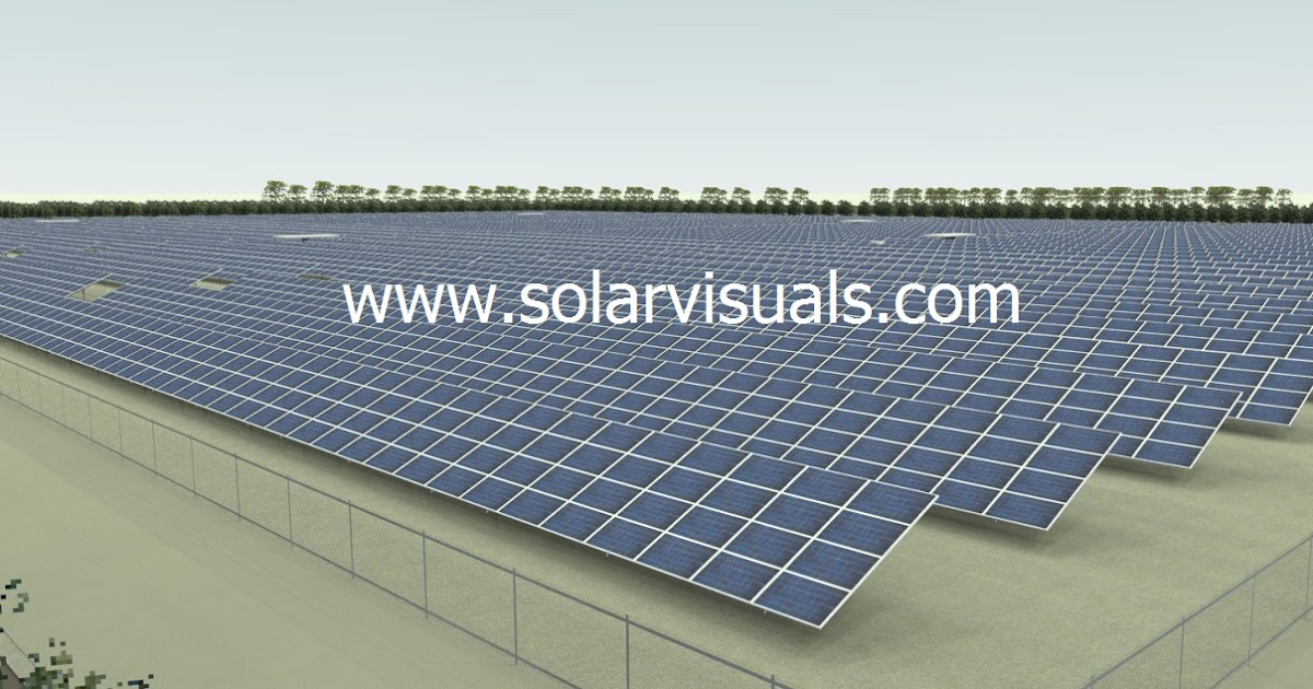 Solarvisuals See Your Project In 3d Rendering Of Solar Farm