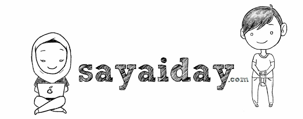 sayaiday : Malaysian Blogger
