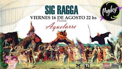Sig Ragga, Aquelarre, Flyer