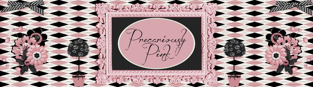 Precariously Pink