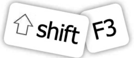 SHIFT + F3 key combination