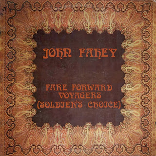 John Fahey, Fare Forward Voyagers (Soldier's Choice)