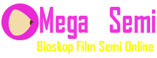 Mega21Semi | Bioskop Nonton Film Online