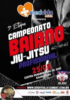3ª Etapa do Campeonato Baiano de Jiu Jitsu (GI e NO GI) Profissional - Salvador 2019