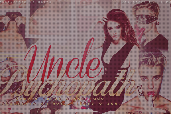 CF - Uncle Psychopath (Kamile Rocha)