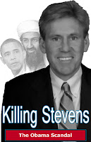 Kililng Stevens: The Obama Scandal