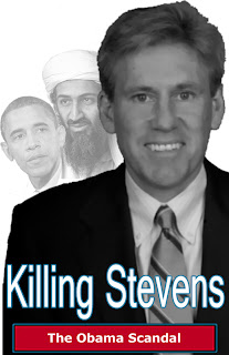 Killing Stevens: The Obama Scandal in Benghazi