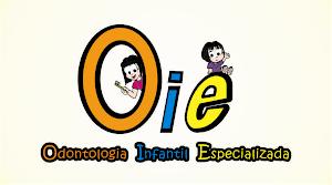 OIE - ODONTOLOGIA INFANTIL ESPECIALIZADA