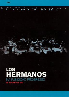 Los Hermanos - Na Fundição Progresso - DVDRip