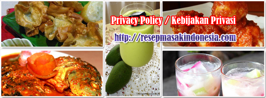 Privacy Policy Resep Masakan Indonesia