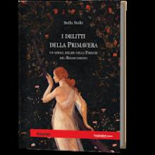 """""""I delitti della Primavera"""" di Stella Stollo"""