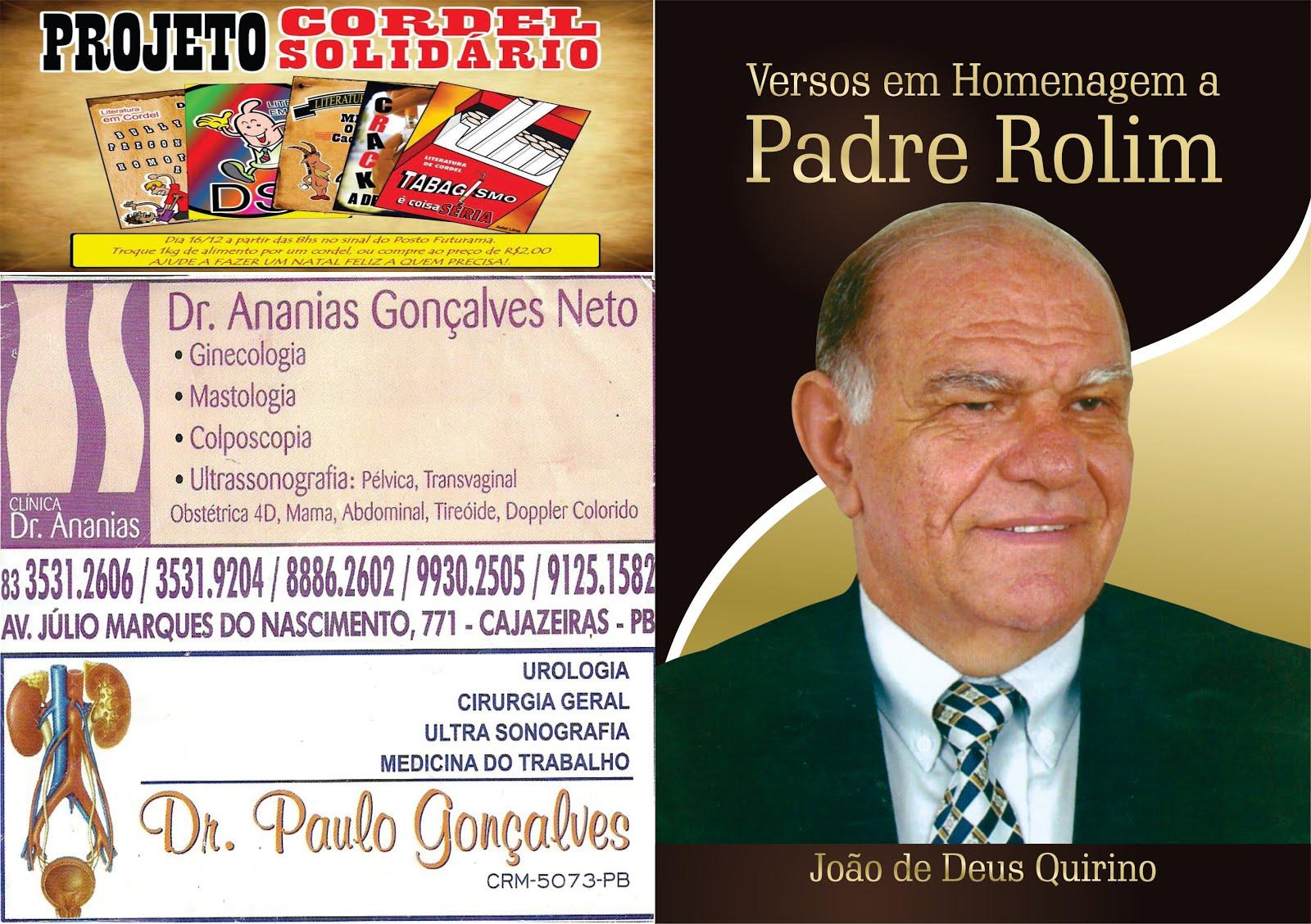 LANÇAMENTO DO TERCEIRO FOLHETIM  DO PADRE ROLIM  AUTORIA  DO SAUDOSO DR  JOÃO QUIRINO DE MOURA