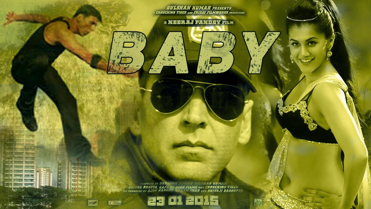 Complete cast and crew of Baby (2014) bollywood hindi movie wiki, poster, Trailer, music list -  Akshay Kumar, Taapsee Pannu