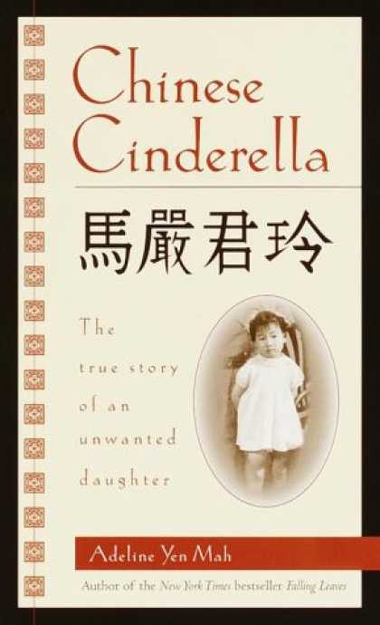 """chinese cinderella book review Chinese cinderella book review essay the book """"chinese cinderella"""" by  adeline yen mah is a heart touching true story about an unwanted."""