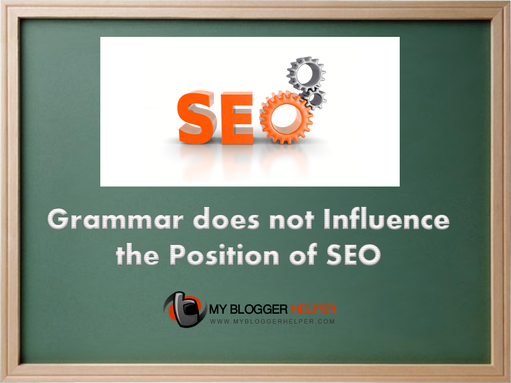 Grammar does not Influence the Position of SEO