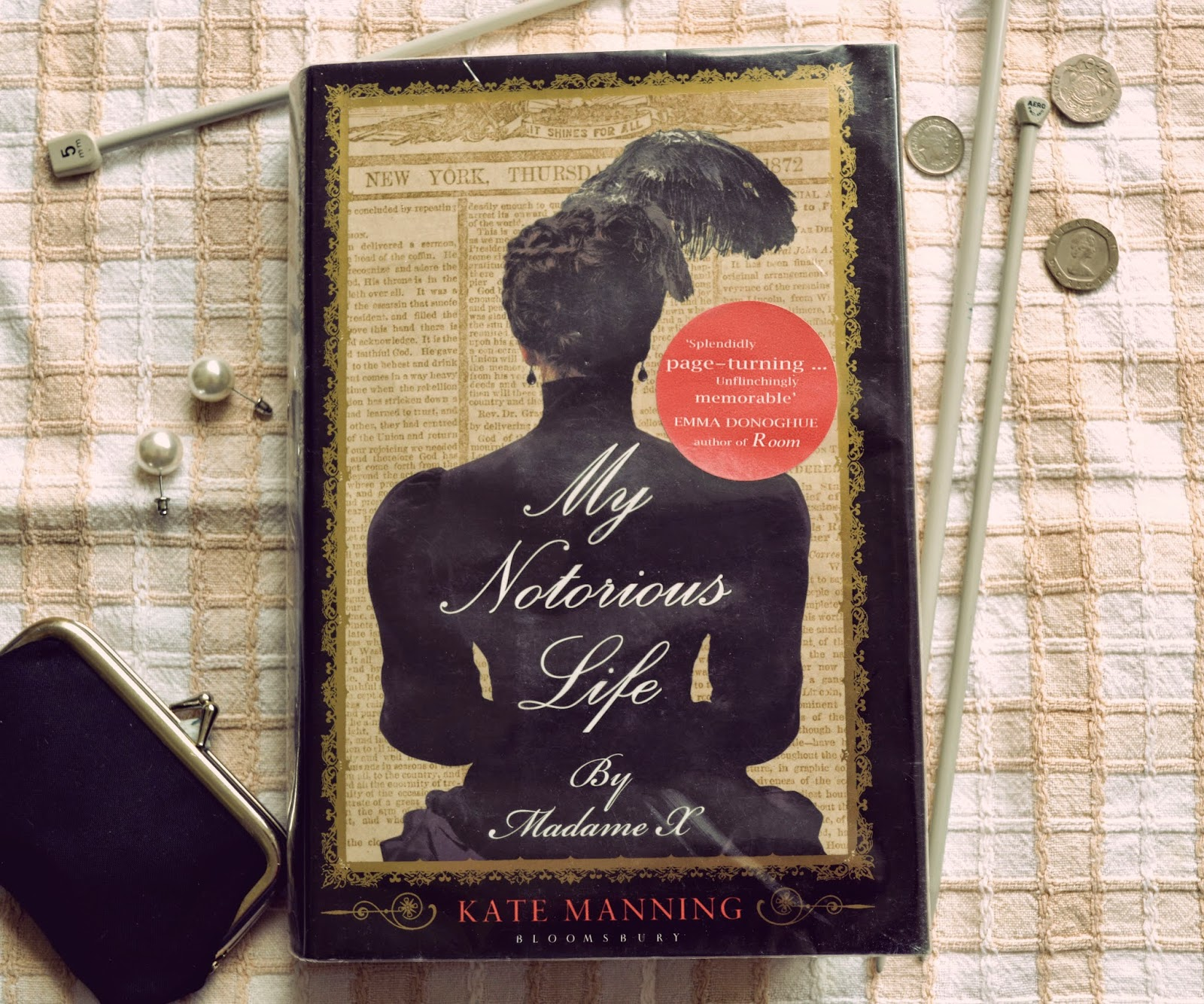 photo, photograph, feminist fiction, feminism,  book cover, historical fiction, My Notorious Life of Madame X, Kate Manning, Axie Muldoon, backstreet abortion, nineteenth century, 19th, pro-choice, American literature, review, book
