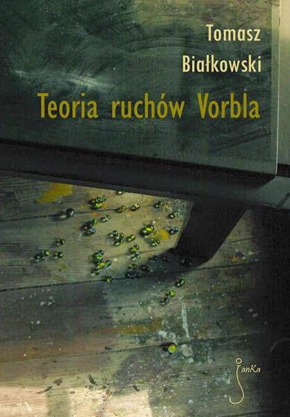 Teoria ruchów Vorbla (2011)