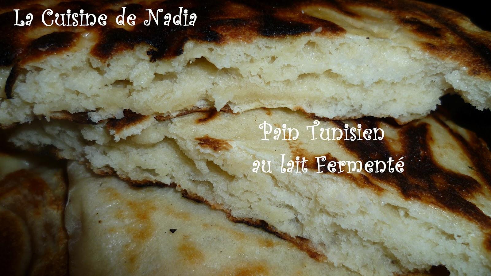 La cuisine de nadia pain tunisien au lait ferment recette film e - Recette de pain au lait ...