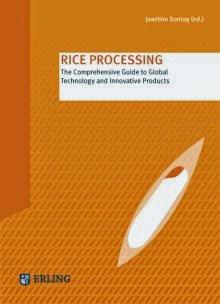 http://www.erling-verlag.com/en/Food/Books/Rice-Processing.html