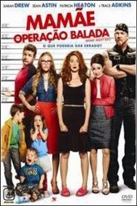 Download Mamãe Operação Balada Torrent Dublado