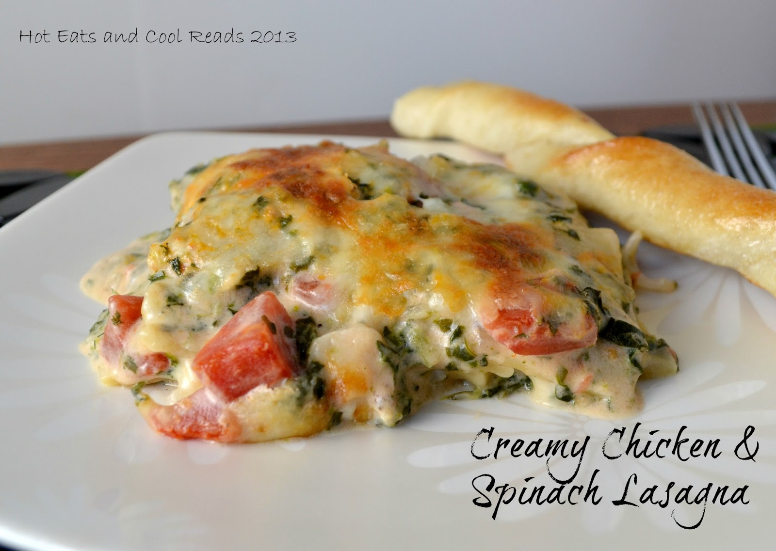 Hot eats and cool reads creamy chicken and spinach for Spinach chicken lasagna recipe